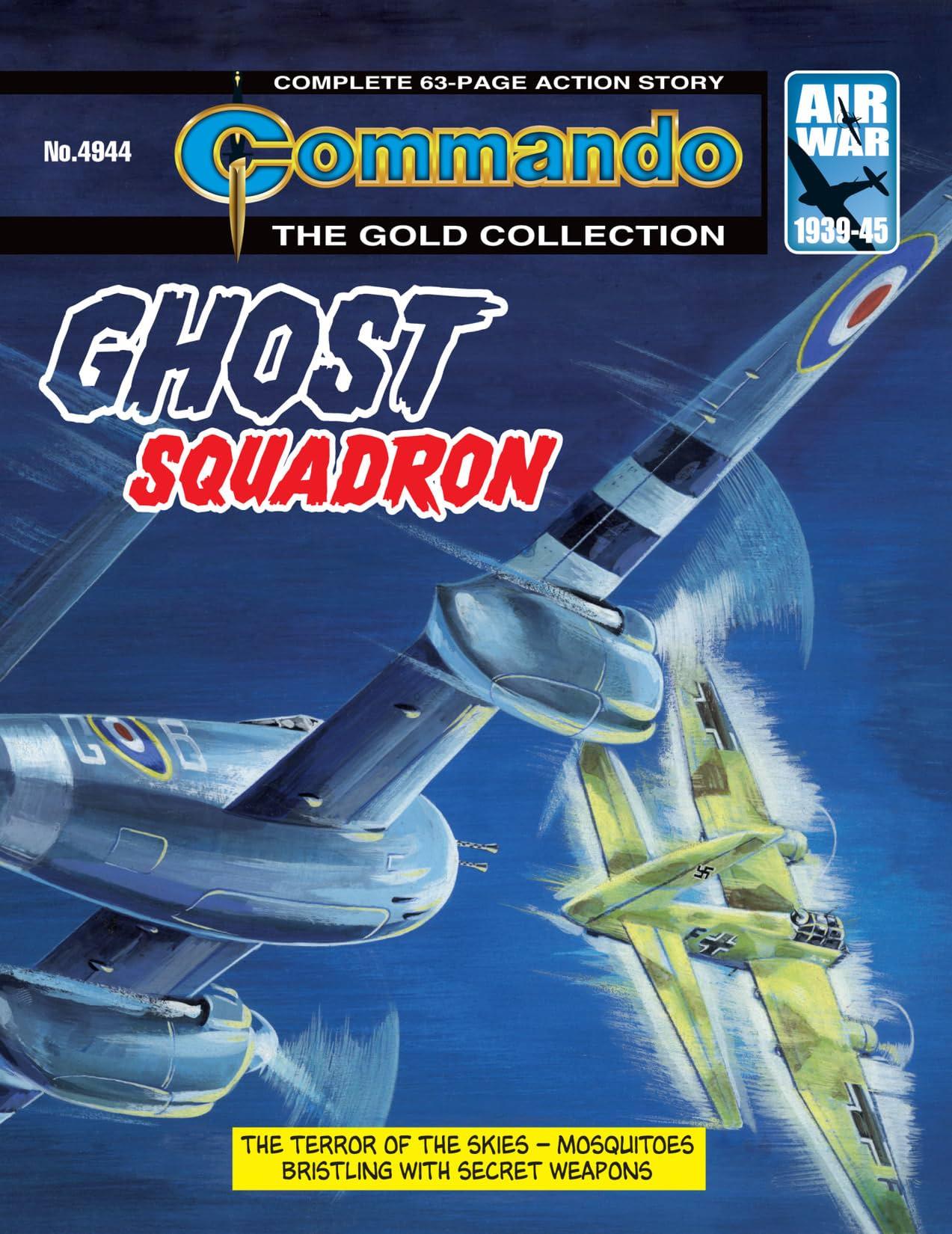 Commando #4944: Ghost Squadron
