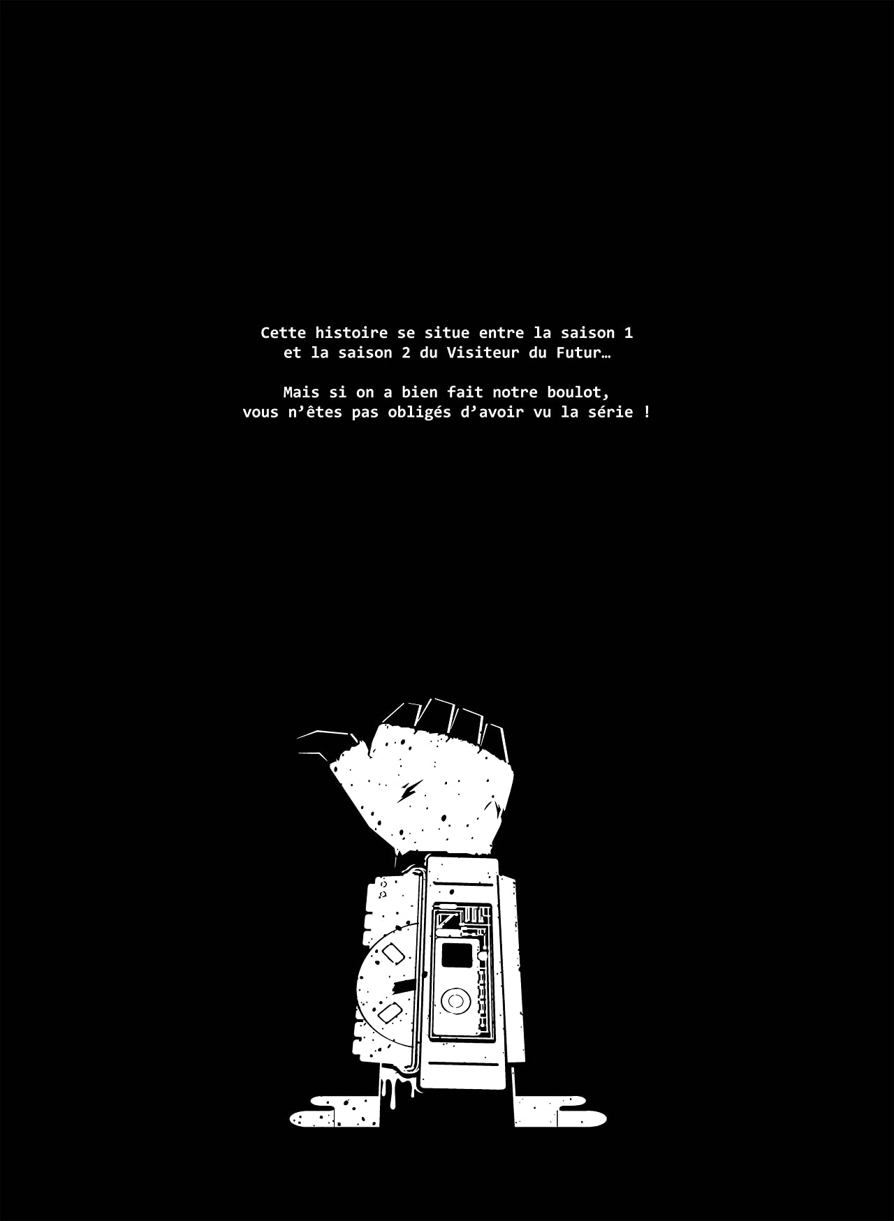 Le visiteur du futur: L'élu des dieux