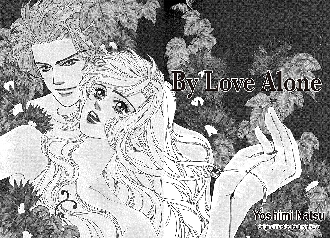 By Love Alone: Preview