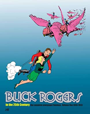 Buck Rogers in the 25th Century: The Complete Newspaper Sundays Volume One: 1930-1933