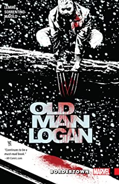 Wolverine: Old Man Logan Vol. 2: Bordertown
