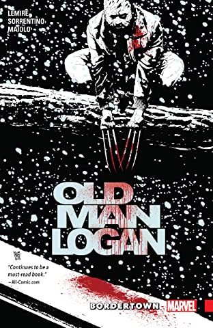Wolverine: Old Man Logan Tome 2: Bordertown
