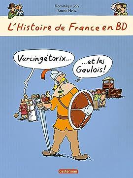 L'Histoire de France en BD: Vercingétorix... et les Gaulois