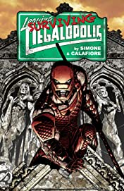 Leaving Megalopolis: Surviving Megalopolis