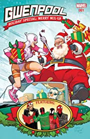 Gwenpool Holiday Special: Merry Mix-Up #1