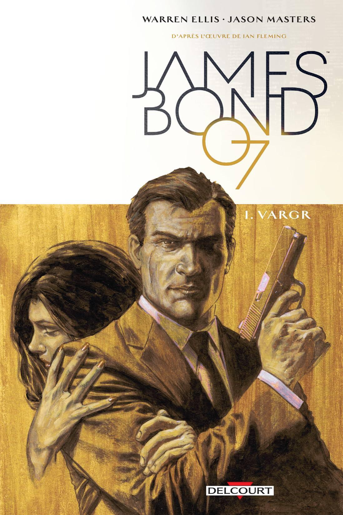 James Bond Vol. 1: VARGR