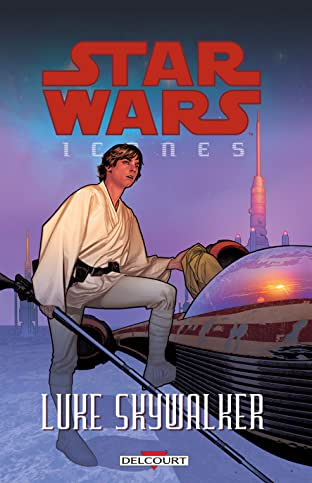 Star Wars - Icones Tome 3: Luke Skywalker