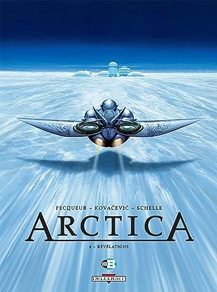 Arctica Tome 4: Révélations
