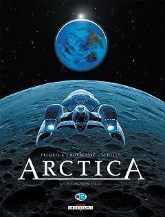 Arctica Tome 5: Destination Terre