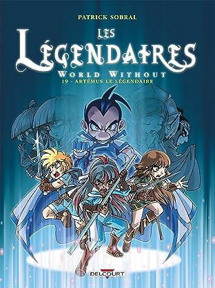 Les Légendaires Vol. 19: World Without : Artémus le Légendaire