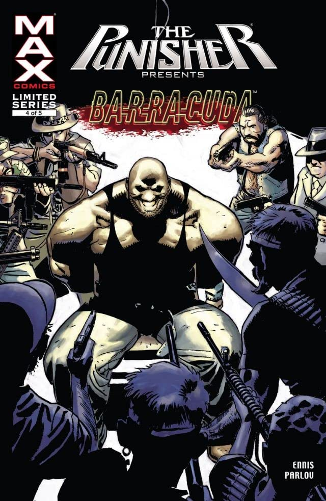 Punisher Presents: Barracuda Max #4