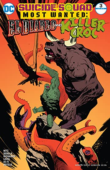 Suicide Squad Most Wanted: El Diablo and Killer Croc (2016-2017) #3