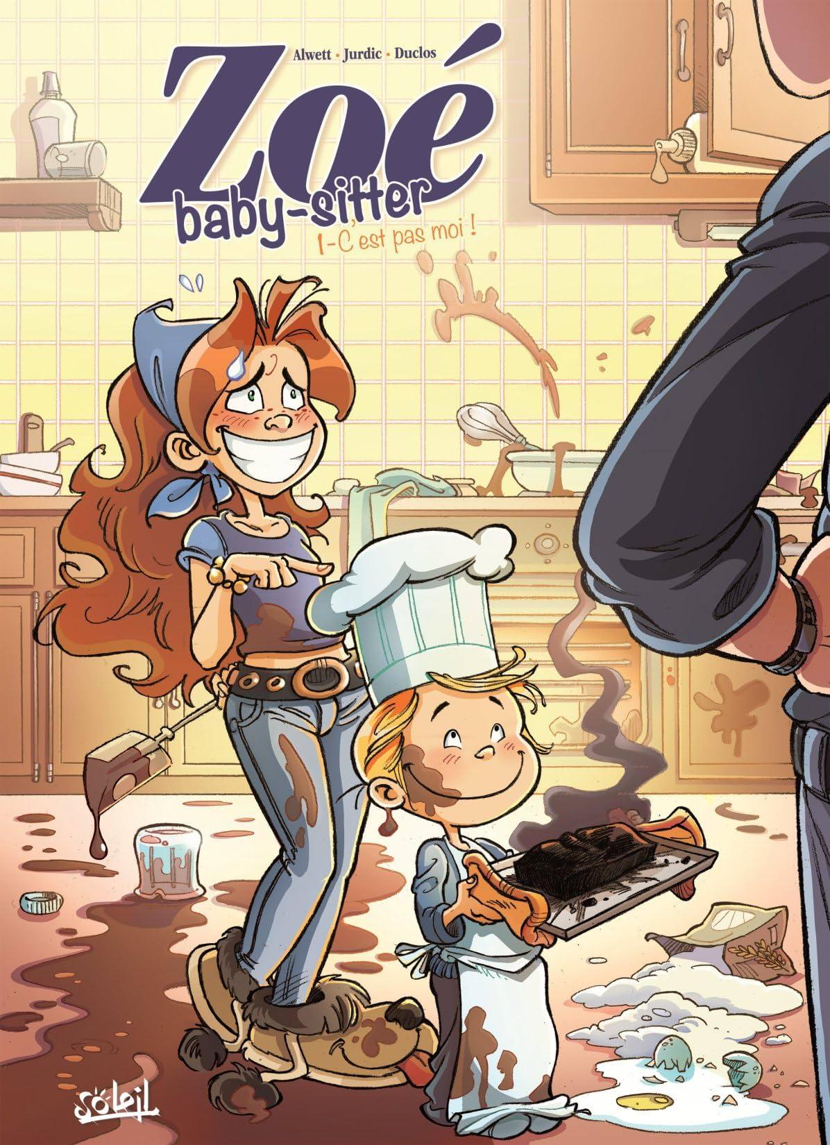 Zoé baby-sitter Vol. 1: C'est pas moi !