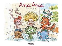 Ana Ana Tome 6: Tous au bain !