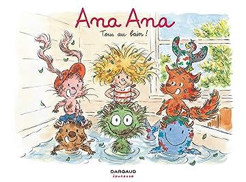 Ana Ana Vol. 6: Tous au bain !