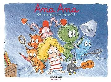 Ana Ana Vol. 7: On n'a pas peur du noir !
