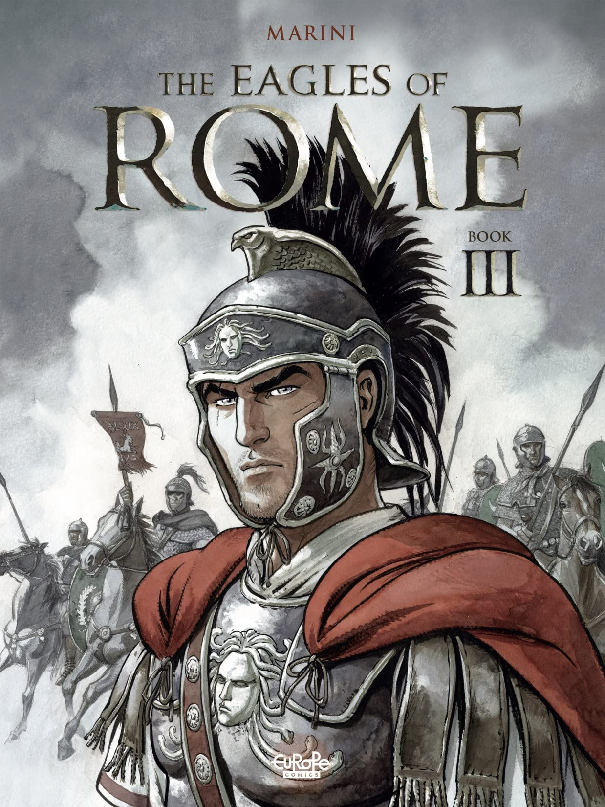 The Eagles of Rome Vol. 3: Book III