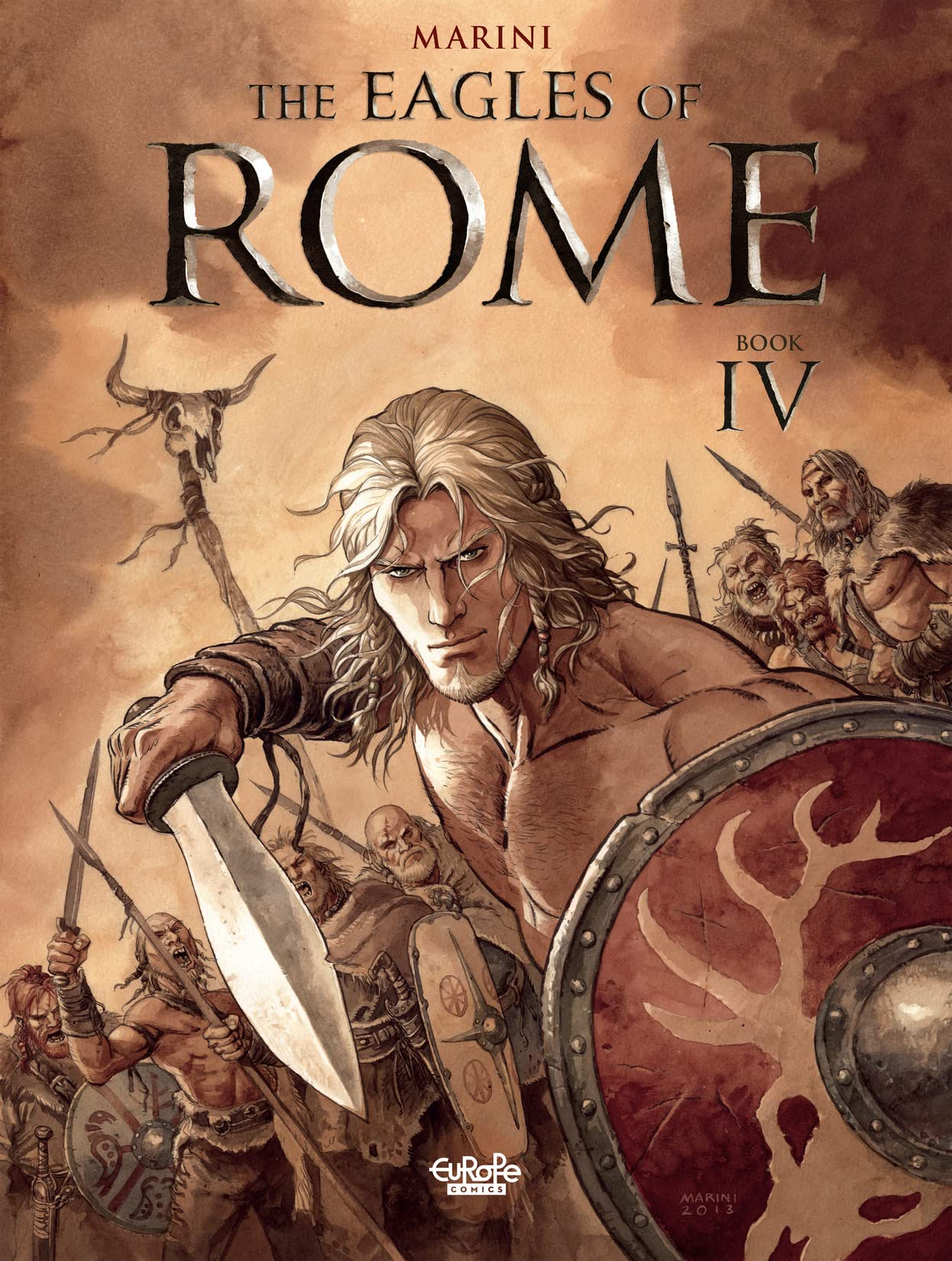 The Eagles of Rome Vol. 4: Book IV