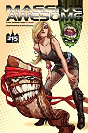 Massive Awesome Vol. 1: Bacon Has Never Tasted So Deadly