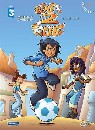 Foot 2 Rue Vol. 1: Premier match