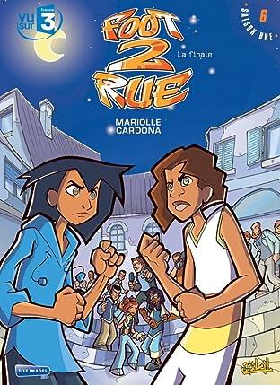 Foot 2 Rue Vol. 6: La finale