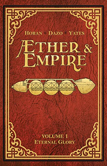Æther & Empire Vol. 1: Eternal Glory