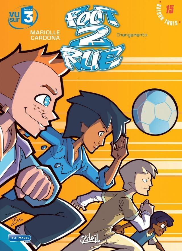 Foot 2 Rue Vol. 15: Changements