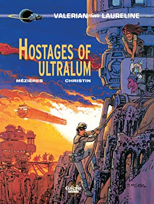 Valerian Vol. 16: Hostages of Ultralum