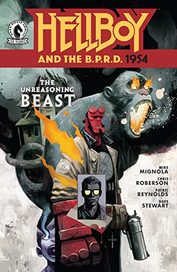 Hellboy and the B.P.R.D.: 1954 #3: The Unreasoning Beast