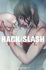 Hack/Slash Vol. 13: Final