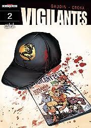 Vigilantes Vol. 2: First Blood
