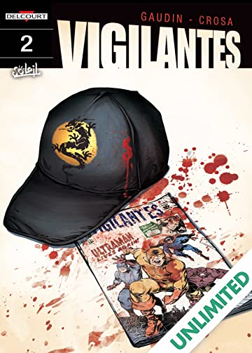 Vigilantes Vol. 2: First Blood