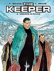 The Keeper Vol. 2: Weekend in Davos