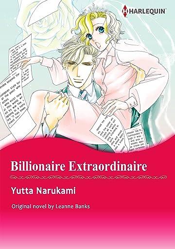 Billionaire Extraordinaire