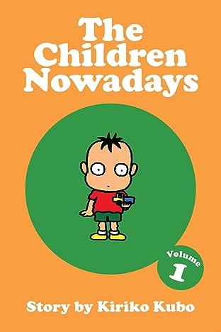 The Children Nowadays Vol. 1