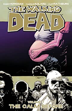 The Walking Dead Tome 7: The Calm Before