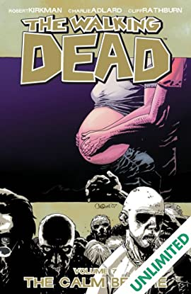 The Walking Dead Vol. 7: The Calm Before