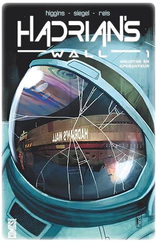 Hadrian's Wall Vol. 1: Aux confins de l'espace