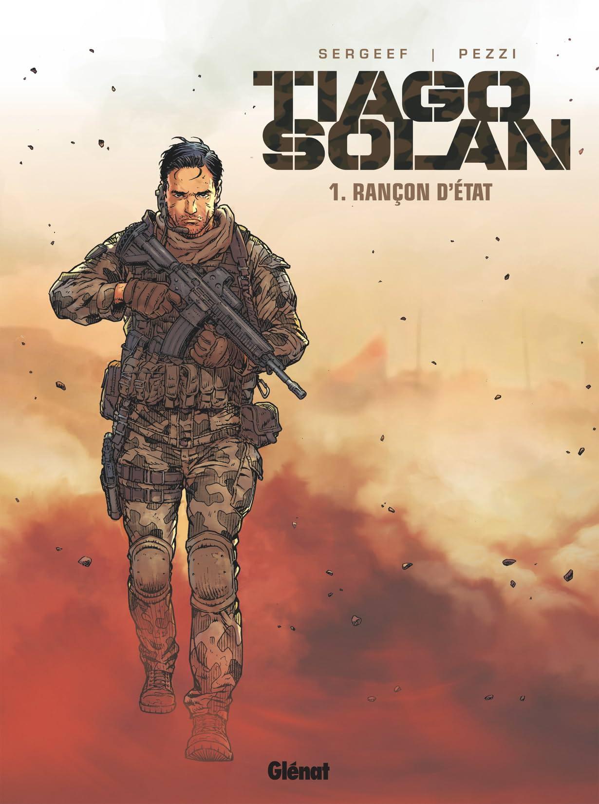 Tiago Solan Vol. 1: Rançon d'État