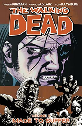 The Walking Dead Tome 8: Made To Suffer