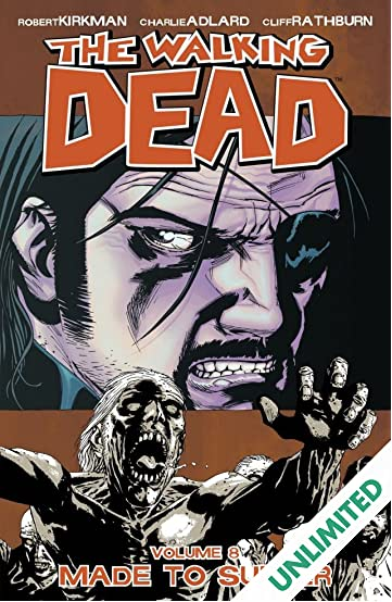 The Walking Dead Vol. 8: Made To Suffer