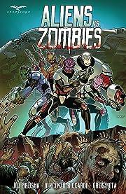 Aliens vs. Zombies Vol. 1