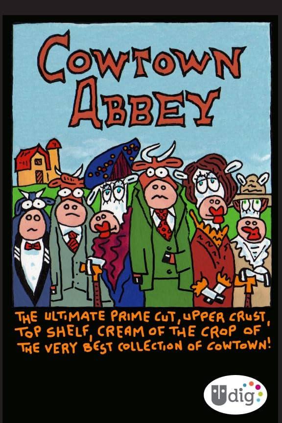 Cowtown Abbey