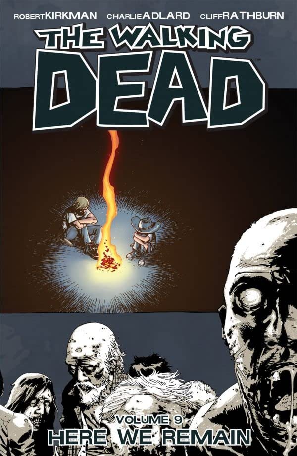 The Walking Dead Tome 9: Here We Remain