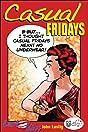 Last Kiss: Casual Fridays
