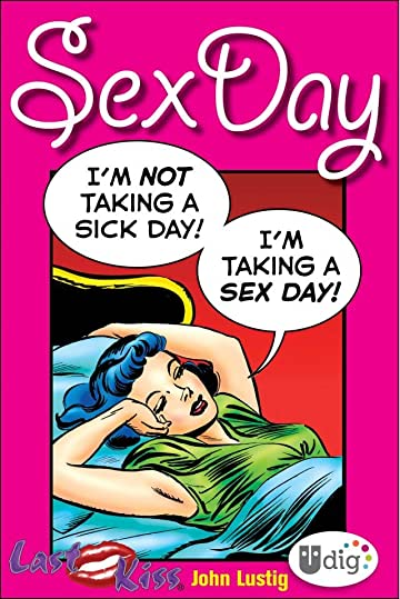 Last Kiss: Sex Day