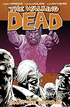 The Walking Dead Tome 10: What We Become