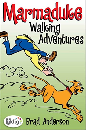 Marmaduke: Walking Adventures