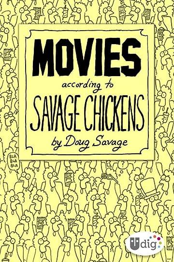 Movies According to Savage Chickens