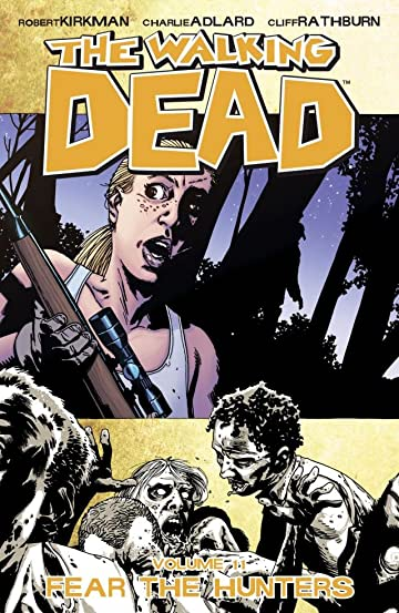 The Walking Dead Tome 11: Fear the Hunters